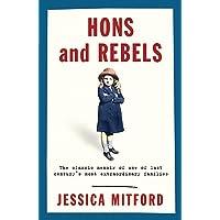 Hons and Rebels: The Mitford Family Memoir (W&N Essentials)