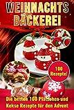 Weihnachtsbäckerei: Die besten 100 Plätzchen und Kekse Rezepte für den