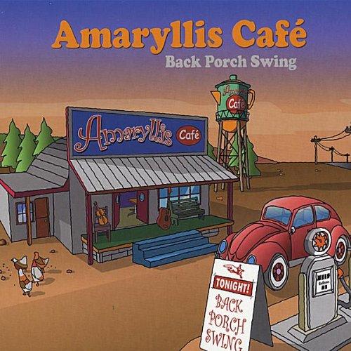 Back Porch Swing (Amaryllis Cafe)