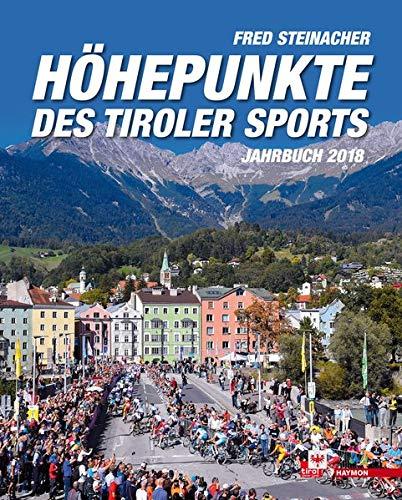 Höhepunkte des Tiroler Sports – Jahrbuch 2018