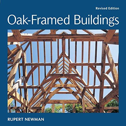 Oak-Framed Buildings por Rupert Newman