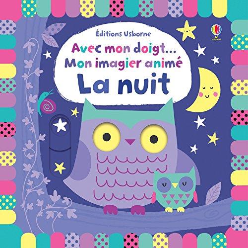 Mon imagier animé La nuit (Avec mon doigt...)
