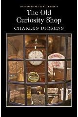 Old Curiosity Shop (Wordsworth Classics) Paperback