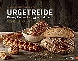 Urgetreide - Dinkel, Emmer, Urroggen und mehr - Chancen für die Bäckerei