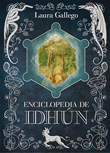 Enciclopedia de Idhún (Enciclopedias) por Laura Gallego García