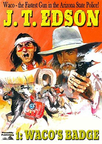 Waco's Badge (A Waco Western Book 1) (English Edition)