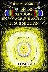 Gandorr en voyage sur Aztlan et sur Mictlan par Smiel