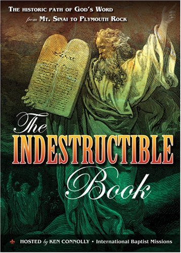 the-indestructible-book-the-historic-path-of-gods-word-from-mt-sinai-to-plymouth-rock