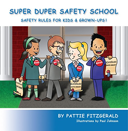 Super Duper Safety School: Safety Rules For Kids & Grown-Ups! (English Edition)