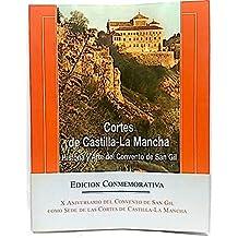 Cortes de Castilla-La Mancha: historia y arte del convento de San Gil