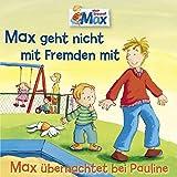 Max geht nicht mit Fremden mit - Teil 02