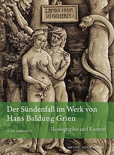 Der Sündenfall im Werk von Hans Baldung Grien: Ikonographie und Kontext