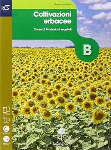 Colture erbacee. Openbook-Extrakit. Per le Scuole superiori. Con e-book. Con espansione online