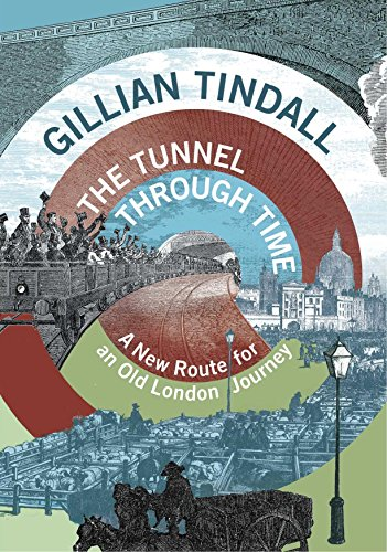 Thames Tunnel (The Tunnel Through Time: A New Route for an Old London Journey)