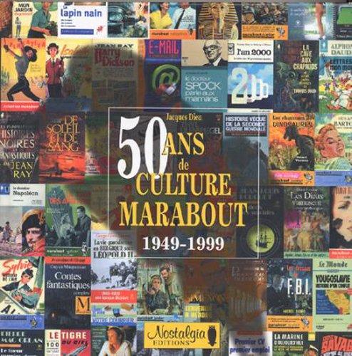 50 ans de culture marabout par Jacques Dieu