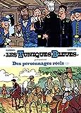 Les Tuniques bleues présentent : Des personnages réels
