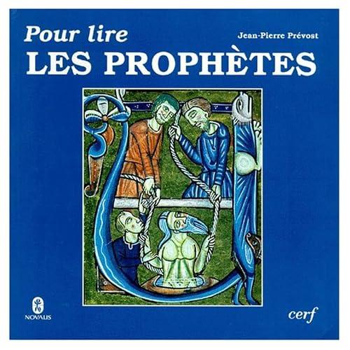 Pour lire les prophètes