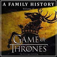 Game of Thrones: A Family History: Book of Thrones, Book 2