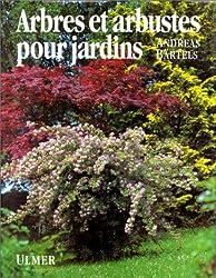 Arbres et arbustes pour jardins