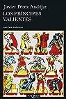 Los príncipes valientes par Pérez Andújar
