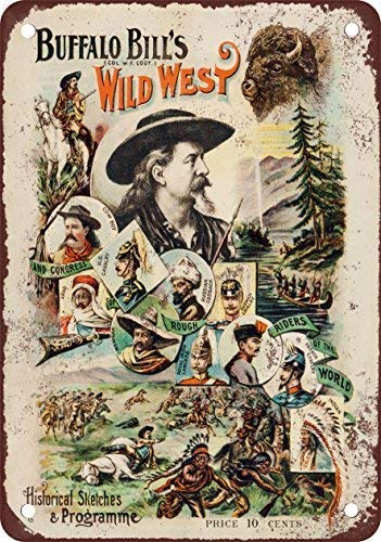 NGLJ 1896 Buffalo Bill's Wild West Show Vintage Look Reproduction Metal Tin Sign 12X18 inches (West Buffalo Bills Wild)
