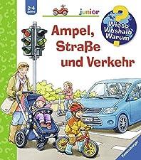 Ravensburger Wieso? Weshalb? Warum? junior Band 48 - Ampel, Straße und Verkehr