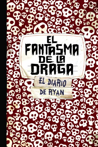 El fantasma de la draga. Skeleton Creek 2 (Castellano - Juvenil - Narrativa - Skeleton Creek)