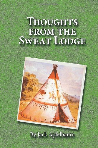 Thoughts from the sweat lodge
