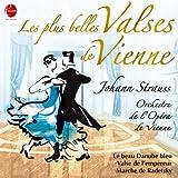 Josef et Johann Strauss I & Johann Strauss II: Valses de Vienne...