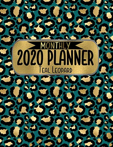 Monthly 2020 Planner Teal Leopard: 8.5 x 11 Gold Animal Print Agenda Planning Notebook: Perfect for anyone who wants an at-a-glance, month-to-monthlook at whats coming up -