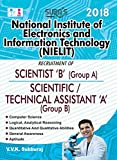 NIELIT ( National Institute of Electronics and Information Technology ) Scientist B ( Group A ) Scientific / Technical Assistant A ( Group B ) Exam Books 2017