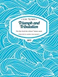 Triumph and Tribulation: No ship should be without Tabasco sauce (H.W. Tilman: The Collected Edition)