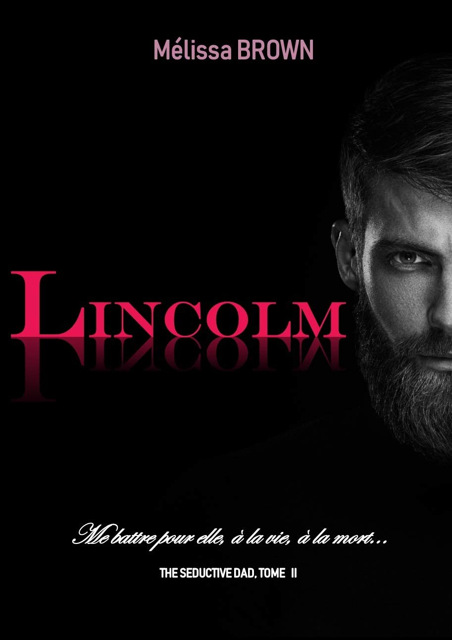 LINCOLM (The seductive dad t. 2)