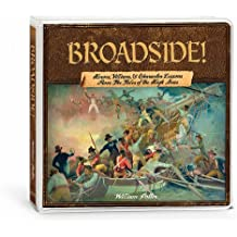 Broadside!: Heroes & Character Lessons from the High Seas