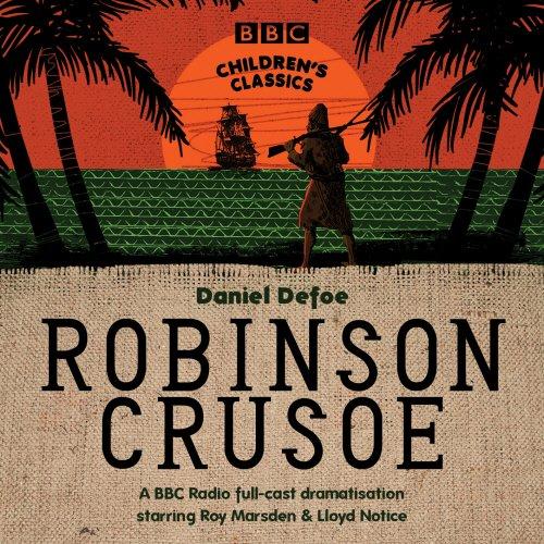 Robinson Crusoe (BBC Children's Classics) por Daniel Defoe