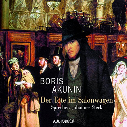 Download Der Tote im Salonwagen (Fandorin ermittelt 7)