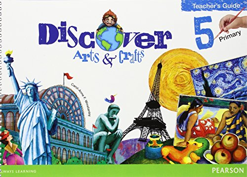 Discover Arts & Crafts 5 Teacher's Guide