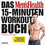 Das Men's Health 15-Minuten-Workout-Buch: Über 70 Workouts für definierte Muskeln, einen schlanken Körper und einen starken Body bei Amazon kaufen