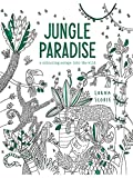 Jungle Paradise: A Colouring Escape Into the Wild