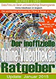 Der inoffizielle Online-Videotheken Ratgeber: Gratis Filme und Serien und kostenpflichtige Streamingdienste im Netz