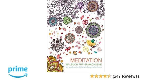 Malen und entspannen: Meditation: Amazon.de: Autor unbekannt: Bücher