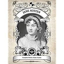 Oakshot Complete Works of Jane Austen (Illustrated, Inline Footnotes) (Classics Book 7) (English Edition)