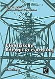Elektrische Energieversorgung - Klaus Heuck