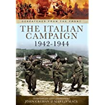 [(The War in Italy 1943 - 1944)] [ By (author) John Grehan, By (author) Martin Mace ] [December, 2014]