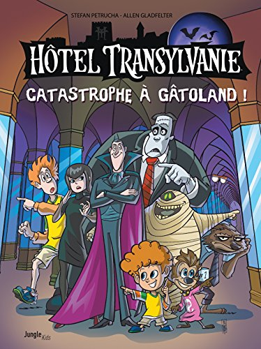 Hotel Transylvanie (1) : Catastrophe à Gâtoland