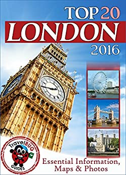 London Travel Guide 2016: Essential Tourist Information, Maps & Photos (NEW EDITION) by [Booth, Caroline]