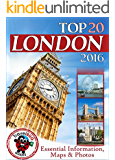 London Travel Guide 2016: Essential Tourist Information, Maps & Photos (NEW EDITION)