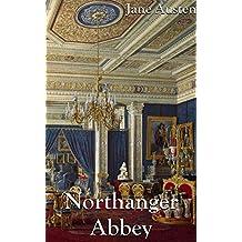Northanger Abbey: Filibooks Classics (Illustrated) (English Edition)