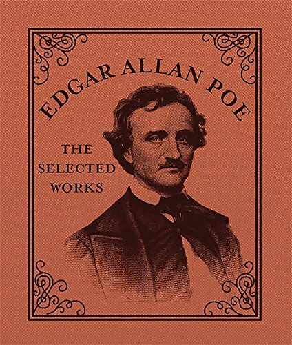 Edgar Allan Poe: The Selected Works (In One Sitting/ Minature Edns)