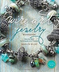 Wire Art Jewelry Workshop (With DVD)